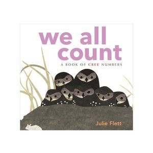 We All Count - Numbers in Cree - Board Book